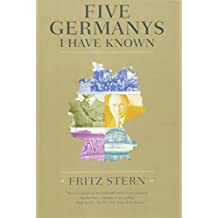 Five Germanys I Have Known. (Farrar, Strauß and Giroux)