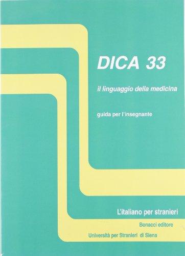 DICA 33 . Il linguaggio della medicina . Guida per l'insegnante