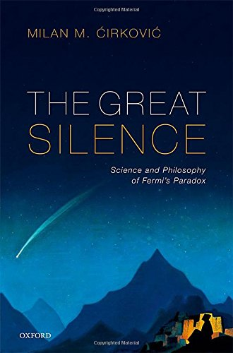 eBooks Pdf: The Great Silence: Science and Philosophy of Fermi's Paradox PDF