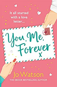 You, Me, Forever: The glorious brand-new rom-com, guaranteed to make you laugh and cry (English Edition)