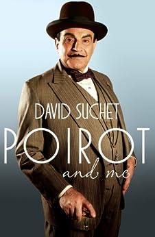 Poirot and Me (English Edition) par [Suchet, David]