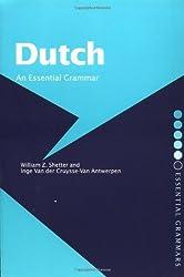 Dutch: An Essential Grammar (Routledge Essential Grammars) by W.Z. Shetter (2002-04-04)