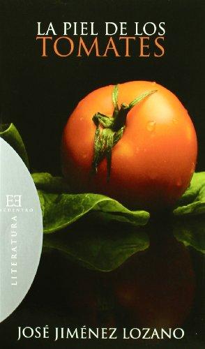 La Piel De Los Tomates