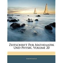 Zeitschrift Fur Mathematik Und Physik, Zwanzisgter Band
