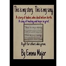 This is my story; this is my song by Emma Major (2013-02-01)