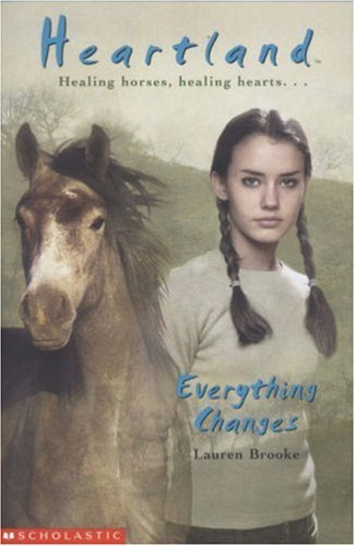 Everything Changes (Heartland 14) by Lauren Brooke (2004-03-19)