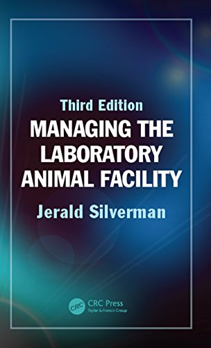 Managing the Laboratory Animal Facility (English Edition) por Jerald Silverman