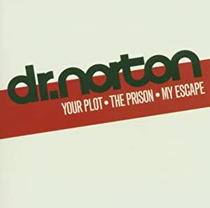 Your Plot - the Prison - My Escape
