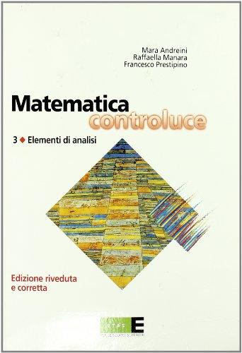 Matematica controluce. Per le Scuole superiori: 3