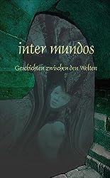 inter mundos: Geschichten zwischen den Welten