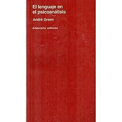 El lenguaje en el psicoanálisis (Psicología y psicoanálisis)