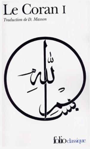 Le Coran, tome 1 par Denise Masson
