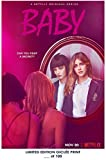 Lost Poster Rare Poster Netflix Baby Limited 2018Ristampa # 'D/100. 12x 18