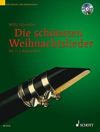 Die schönsten Weihnachtslieder: in leichten Sätzen für 1-2 Klarinetten. 1-2 Klarinetten in B. Ausgabe mit CD.