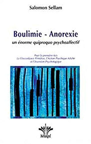 Boulimie - Anorexie, un énorme quiproquo psychoaffectif