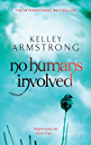 No Humans Involved: Number 7 in series (Women of the Otherworld)