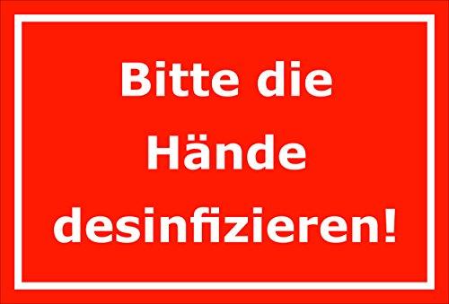 Schild Bitte die Hände desinfizieren - 15x20cm, 30x20cm und 45x30cm - Bohrlöcher Aufkleber Hartschaum Aluverbund -S00174D