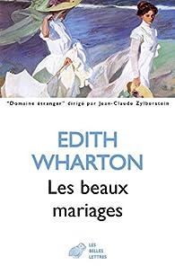 Les beaux mariages par Edith Wharton