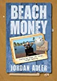 Beach Money - Creating Your Dream Life Through Network Marketing