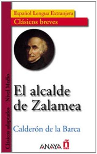 El Alcalde De Zalamea / The Mayor of Zalamea par PEDRO CALDERON DE LA BARCA