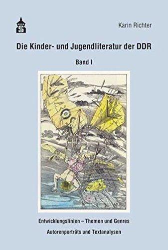 Die erzählende Kinder- und Jugendliteratur der DDR: Band 1: Entwicklungslinien - Themen und Genres - Autorenportraits und Textanalysen. Eine Aufsatzsammlung