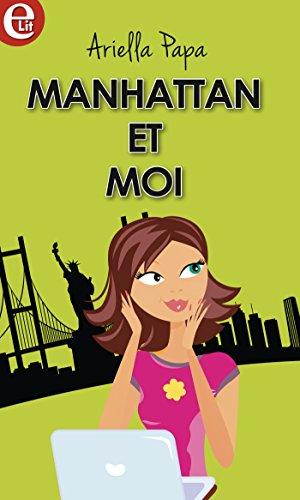 Manhattan et moi (E-LIT) par [Papa, Ariella]