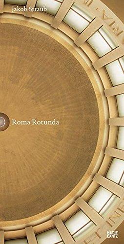 Jakob Straub : Roma Rotunda