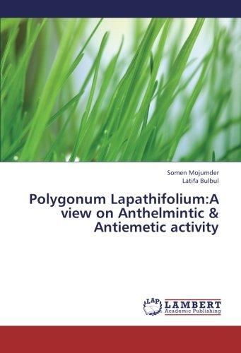 Polygonum Lapathifolium:A view on Anthelmintic & Antiemetic activity