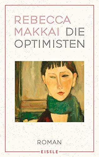 Buchseite und Rezensionen zu 'Die Optimisten' von Rebecca Makkai