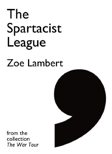 The Spartacist League (Comma Singles) (English Edition)