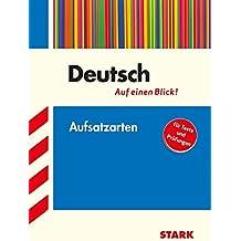 Deutsch - auf einen Blick! Aufsatzarten
