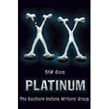 XX: SIW Goes Platinum: Volume 20 (The Indian Creek Anthology Series)