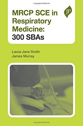 MRCP SCE in Respiratory Medicine: 300 SBAs