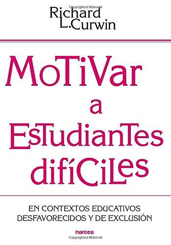 Motivar a Estudiantes difíciles (Educación Hoy)