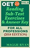 OET 2.0 Reading 2018: For All-Professions: VOL. 2 (OET 2.0 Reading Books by Maggie Ryan)