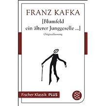 Blumfeld ein älterer Junggeselle... (Fischer Klassik Plus 336)