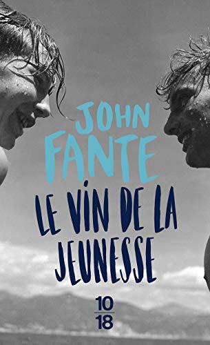 Le vin de la jeunesse par John Fante