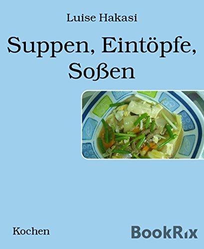 Suppen, Eintöpfe, Soßen