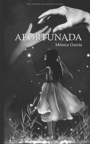 Afortunada por Mónica García