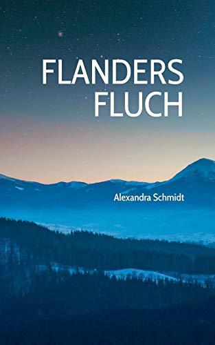 Buchseite und Rezensionen zu 'Flanders Fluch' von Alexandra Schmidt