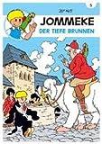 Jommeke  5 - Der tiefe Brunnen (Comic)