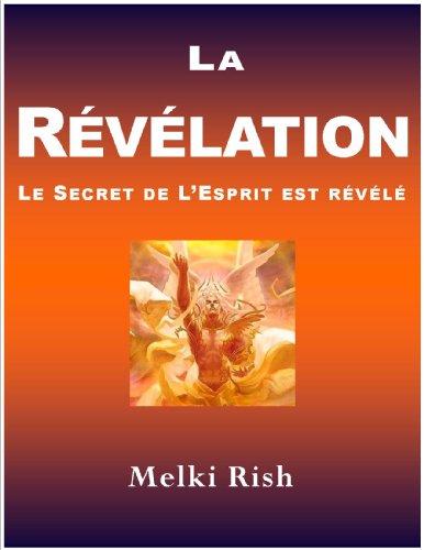 La Rvlation : Le Secret De L'Esprit Est Rvl