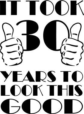 Mister Merchandise Cooles Herren T-Shirt It took 30 Years to look this Good Jahre Geburtstag Birthday Grün
