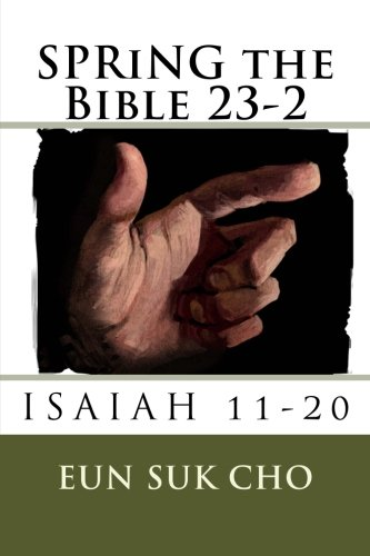 SPRiNG the Bible 23-2: Volume 23
