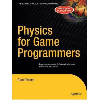 [(Physics for Game Programmers )] [Author: Grant Palmer] [May-2005]