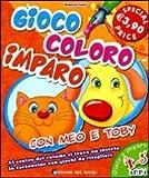 Scarica Libro Gioco coloro imparo con Meo e Toby 4 5 anni Ediz illustrata (PDF,EPUB,MOBI) Online Italiano Gratis