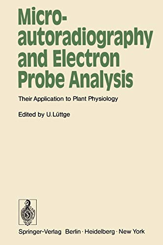 Microautoradiography and Electron Probe Analysis: Their Application to Plant Physiology