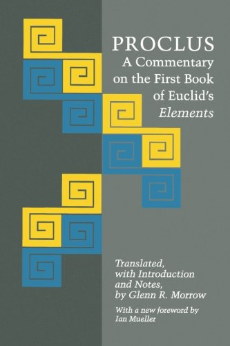 Proclus: A Commentary on the First Book of Euclid's Elements (Princeton Paperbacks)