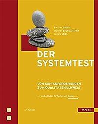 Der Systemtest: Von den Anforderungen zum Qualitätsnachweis