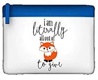 I�??m Totally All Out Of Fox To Give Cheeky Statement Flat Pencil Case - Blue
